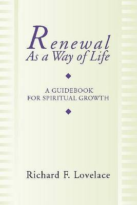 Renewal as a Way of Life: A Guidebook for Spiritual Growth