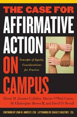 The Case for Affirmative Action on Campus: Concepts of Equity, Considerations for Practice