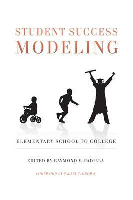 Student Success Modeling: Elementary School to College