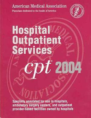 CPT 2004 for Hospital Outpatient Services