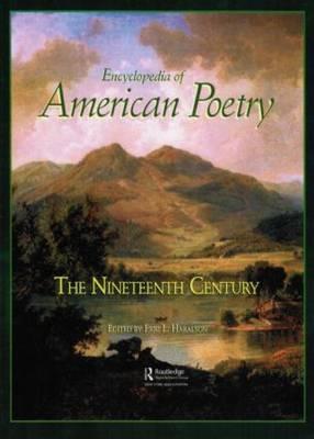 Encyclopedia of American Poetry: The Nineteenth Century: Nineteenth Century