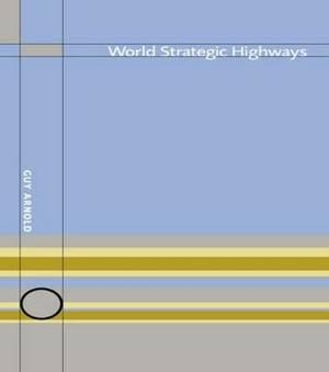 World Strategic Highways