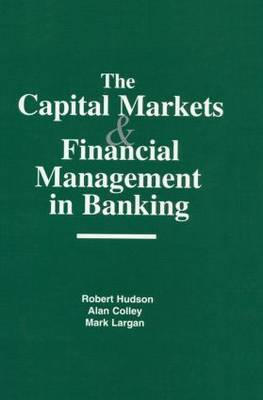 Capital Markets and Financial Management in Banking