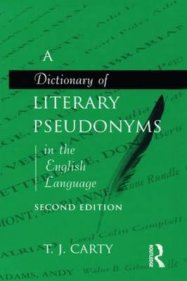 A Dictionary of Literary Pseudonyms in the English Language