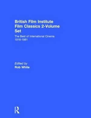 British Film Institute Film Classics: The Best of International Cinema 1916-1981