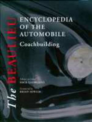 The Beaulieu Encyclopedia of the Automobile: Coachbuilding