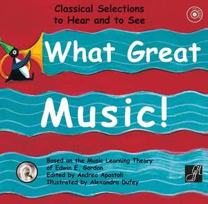 What Great Music!: Classical Selections to Hear and to See