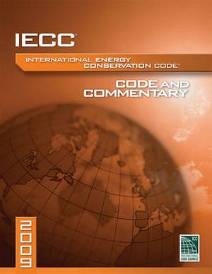 2009 International Energy Conservation Code and Commentary