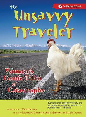 The Unsavvy Traveler: Women's Comic Tales of Catastrophe
