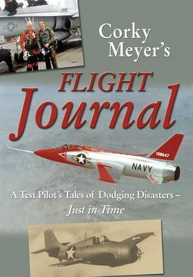 Corky Meyer's Flight Journal