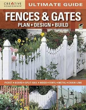Ultimate Guide: Fences & Gates