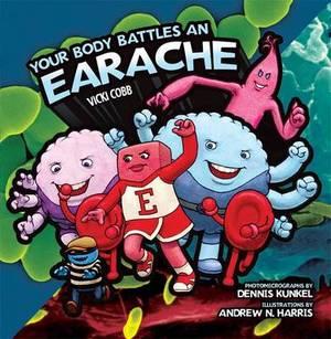 Your Body Battles an Earache