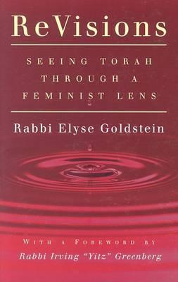 Revisions: Seeing Torah Through a Feminist Lens