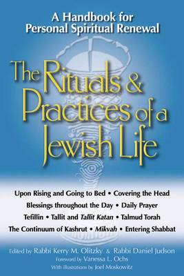 The Rituals and Practices of a Jewish Life: A Handbook for Personal Spiritual Renewal