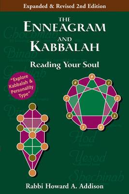 The Enneagram and Kabbalah: Reading Your Soul