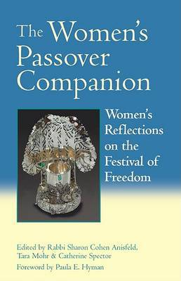 The Women's Passover Companion: Womens Reflections on the Festival of Freedom