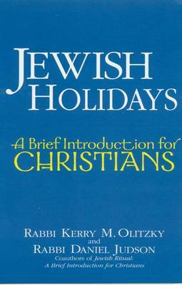 Jewish Holidays: A Brief Introduction for Christians
