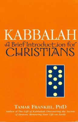 Kabbalah: A Brief Introduction for Christians