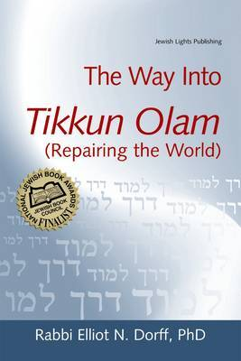 Way into Tikkun Olam: Repairing the World