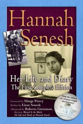 Hannah Senesh: Her Life and Diary