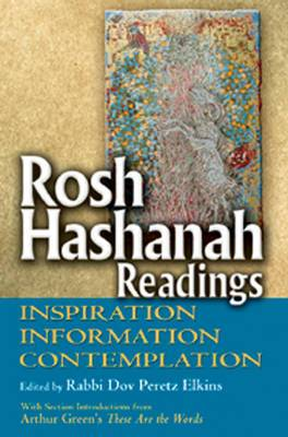 Rosh Hashanah Readings: Inspiration, Information, Contemplation