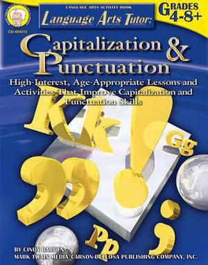 Language Arts Tutor: Capitalization and Punctuation, Grades 4 - 8