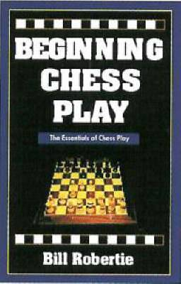 Beginning Chess Play
