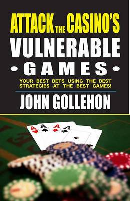 Attack the Casino's Vulnerable Games