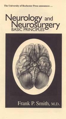 Neurology and Neurosurgery: Basic Principles
