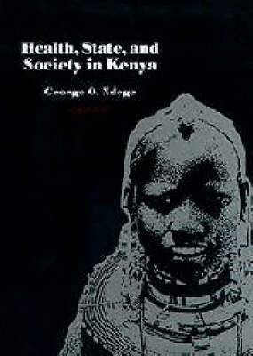 Health, State and Society in Kenya: Faces of Contact and Change
