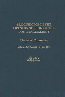 Proceedings of the Long Parliament: House of Commons: Volume 4: 19 April-5 June 1641