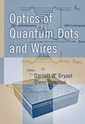 Optics of Quantum Dots and Wires