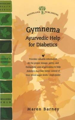 Gymnema: Ayurvedic Help for Diabetics