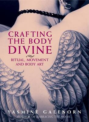 Crafting the Body Divine