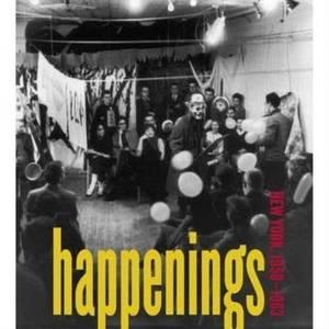 Happenings: New York 1958-1963