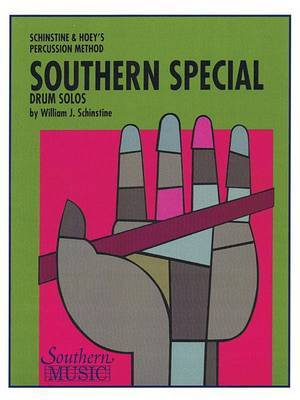 Southern Special Drum Solos: Snare Drum Unaccompanied