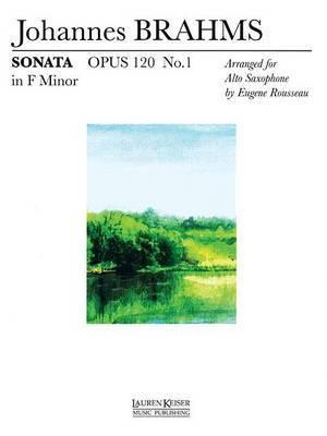 Sonata Op. 120 No. 1 in F Minor: Alto Saxophone Solo with Keyboard