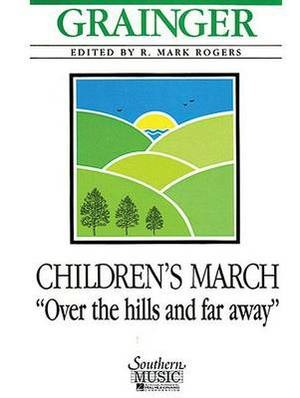 Children's March - Over the Hills and Far Away: With Oversized Score