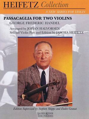 Passacaglia for Two Violins: For Violin and Piano Critical Urtext Edition Heifetz Collection