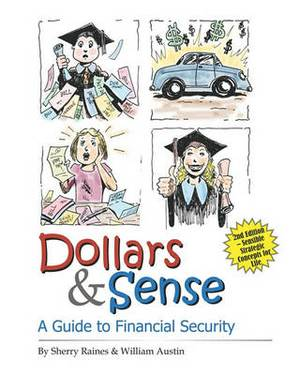 Dollars & Sense  : A Guide to Financial Security