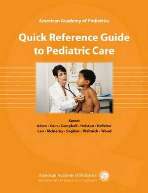 AAP Quick Reference Guide to Pediatric Care