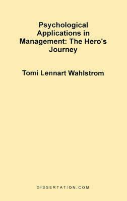 Psychological Applications in Management: The Hero's Journey