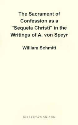 The Sacrament of Confession as a  Sequela Christi  in the Writings of A. Von Speyr