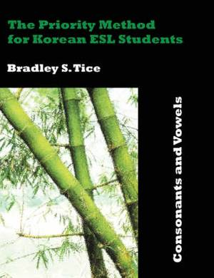 The Priority Method for Korean ESL Students: Consonants and Vowels