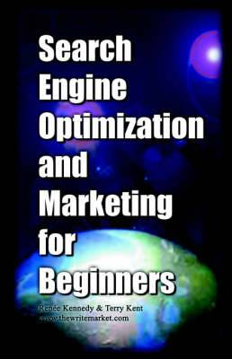 Search Engine Optimization and Marketing for Beginners