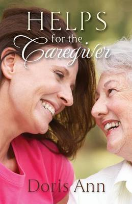 Helps for the Caregiver