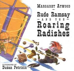 Rude Ramsay and the Roaring Radishes