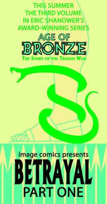 Age of Bronze: v. 3: Betrayal