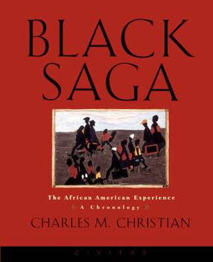 Black Saga: The African American Experience -  A Chronology