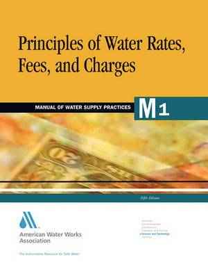 Principles of Water Rates Fees and Charges M1